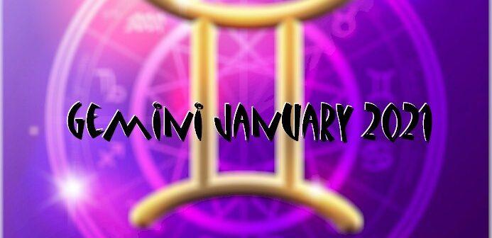 Gemini ♊ January 2021 Horoscope