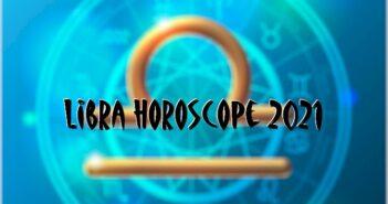 Libra Horoscope 2021