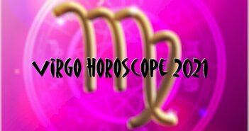 Virgo Horoscope 2021